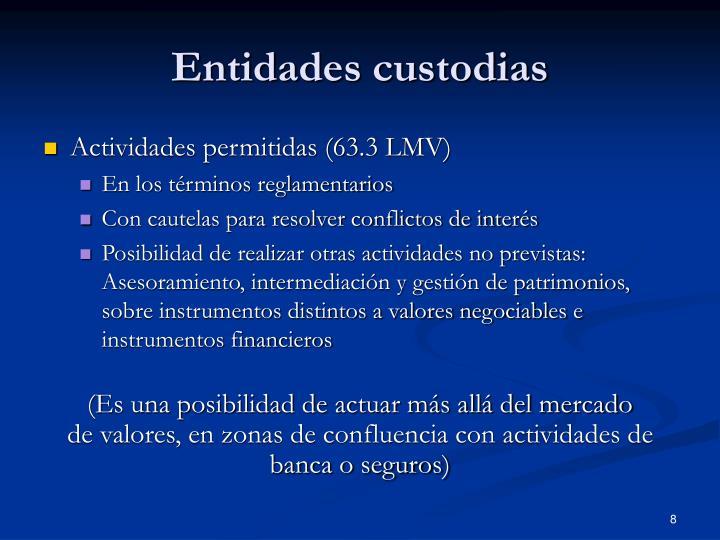 Entidades custodias