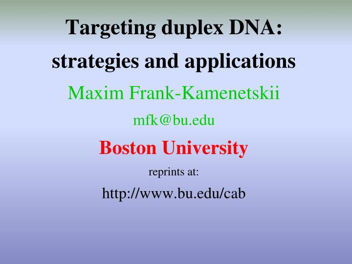 Targeting duplex DNA: