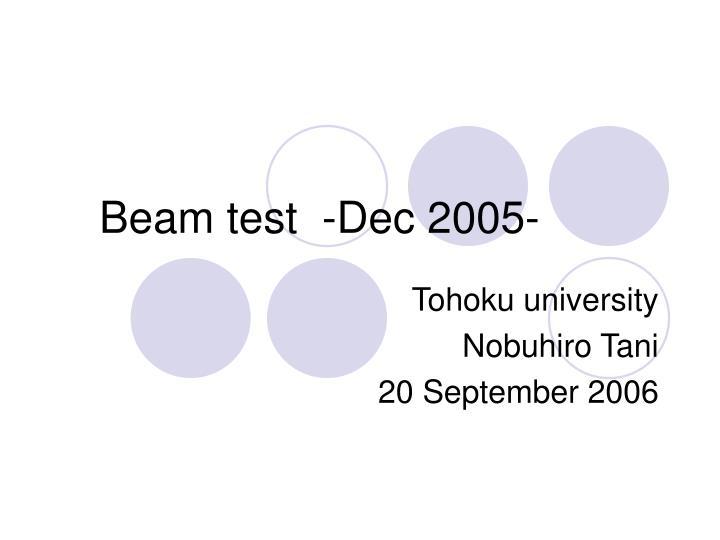 beam test dec 2005