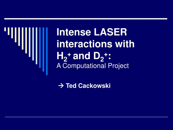 Intense laser interactions with h 2 and d 2 a computational project