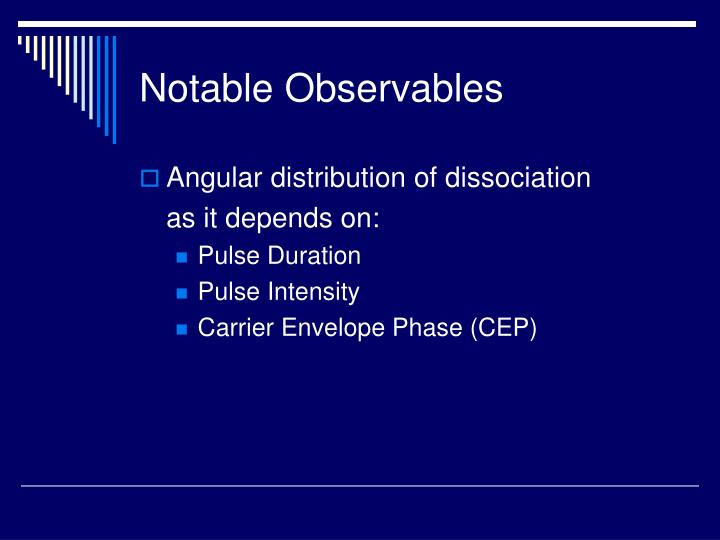 Notable Observables