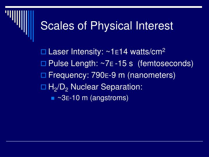 Scales of Physical Interest