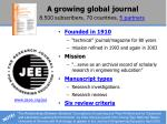 a growing global journal 8 500 subscribers 70 countries 5 partners