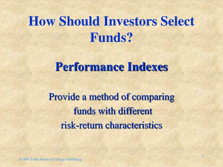 How should investors select funds