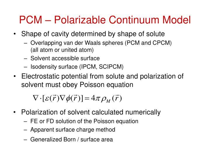 PCM – Polarizable Continuum Model