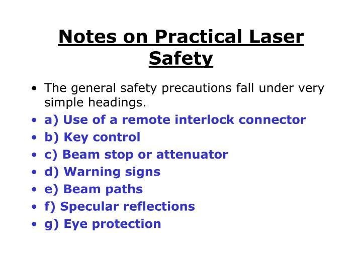 Notes on Practical Laser Safety