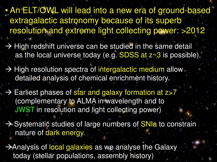 An ELT/OWL will lead into a new era of ground-based