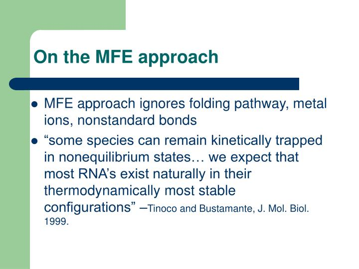 On the MFE approach