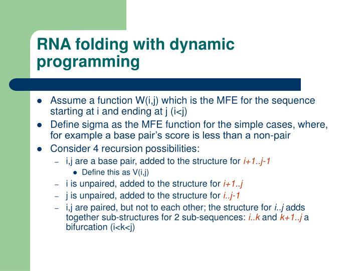 RNA folding with dynamic programming