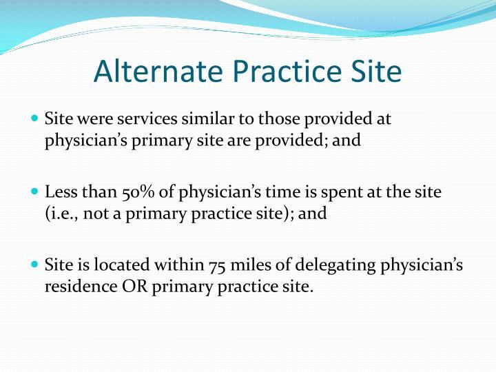 Alternate Practice Site