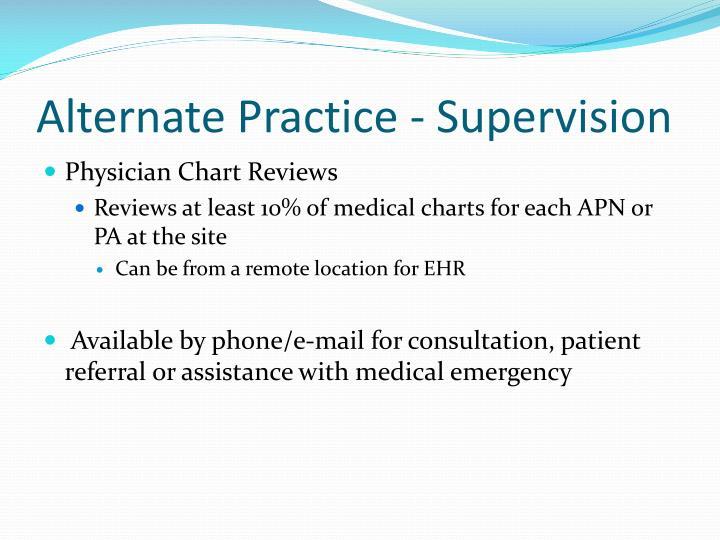 Alternate Practice - Supervision