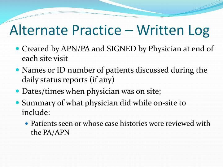 Alternate Practice – Written Log
