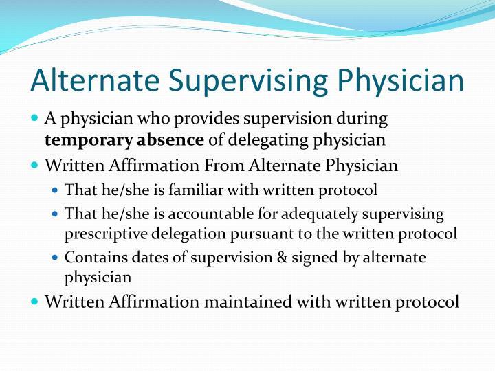 Alternate Supervising Physician