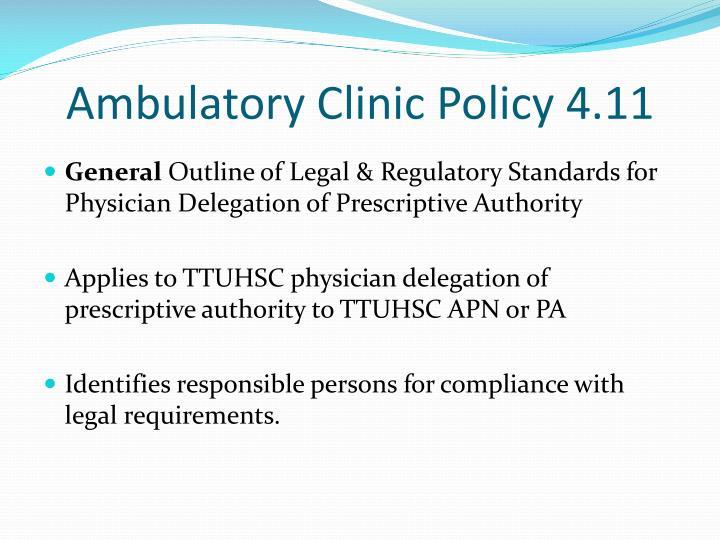 Ambulatory Clinic Policy 4.11