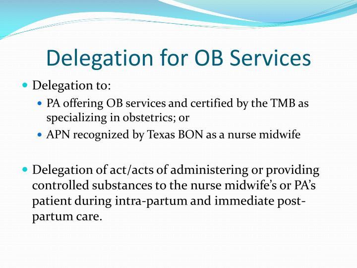 Delegation for OB Services