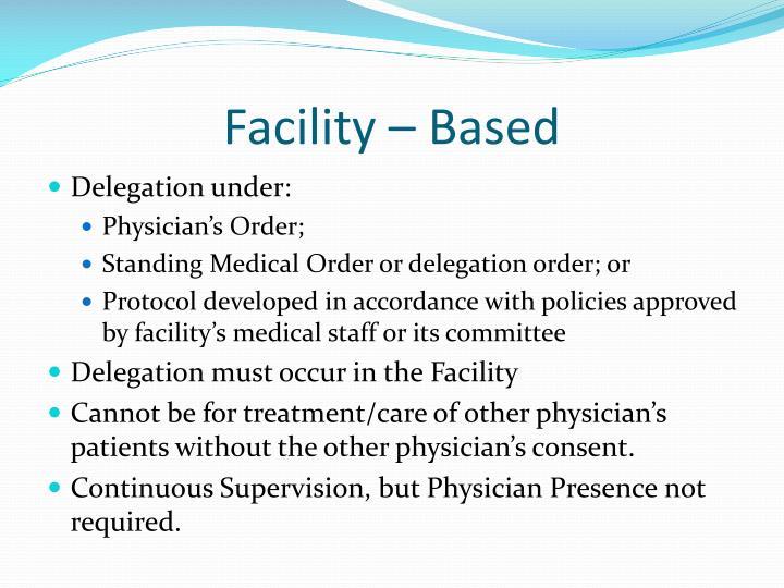 Facility – Based