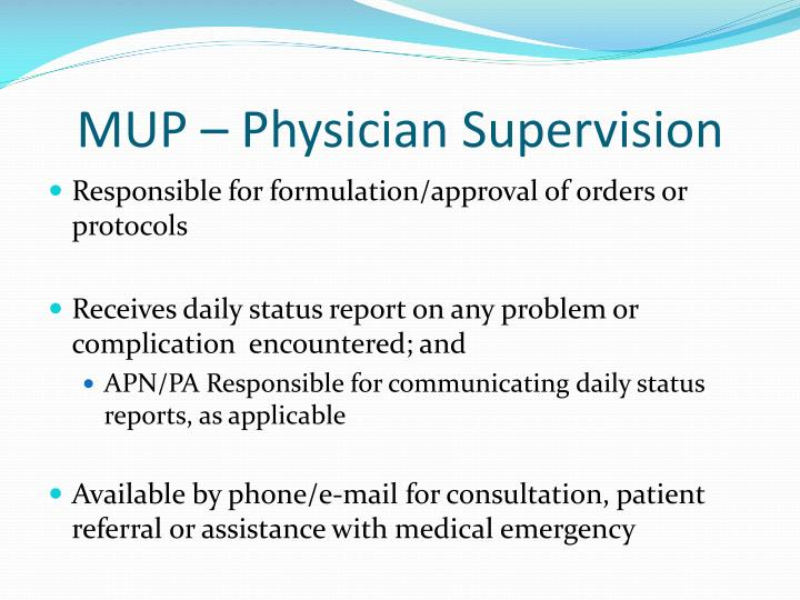 MUP – Physician Supervision