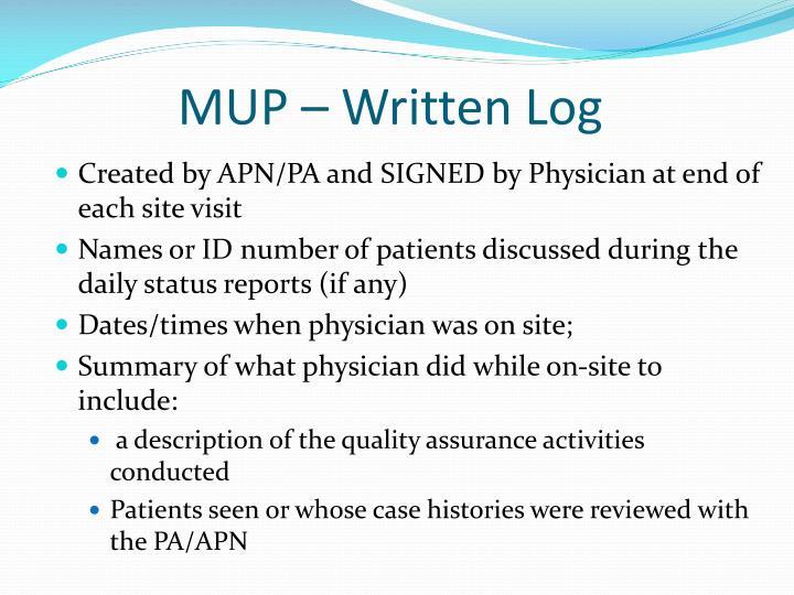 MUP – Written Log