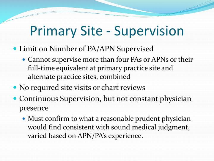 Primary Site - Supervision