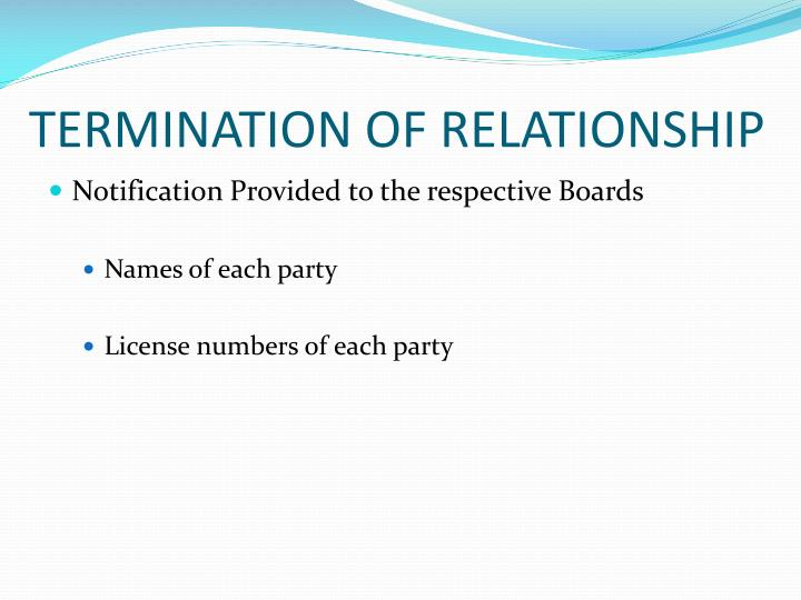TERMINATION OF RELATIONSHIP