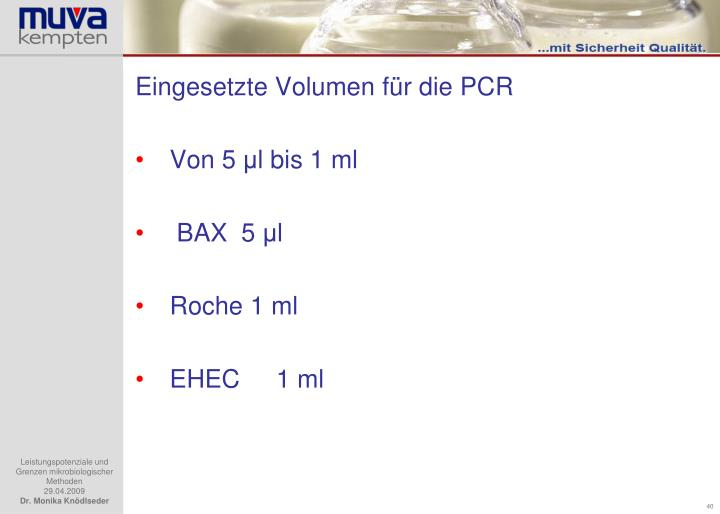 Eingesetzte Volumen für die PCR
