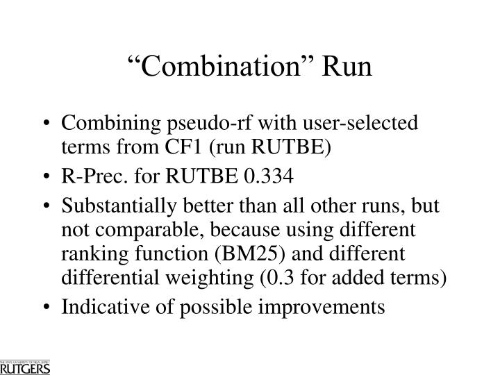 """Combination"" Run"