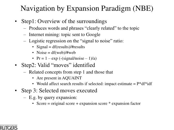 Navigation by Expansion Paradigm (NBE)