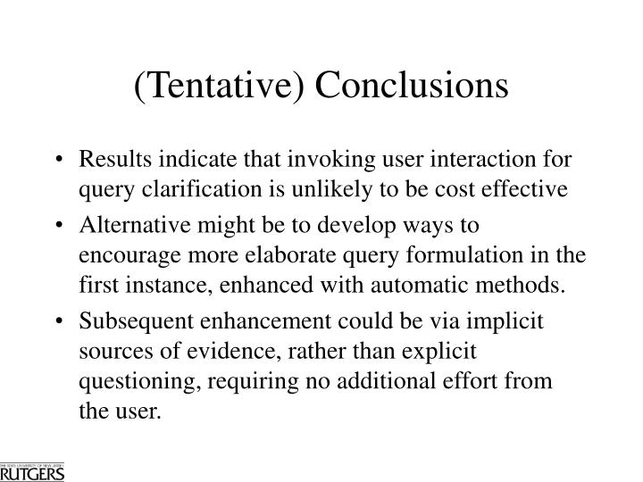 (Tentative) Conclusions