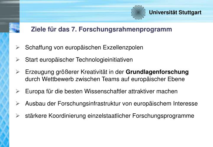 Ziele für das 7. Forschungsrahmenprogramm