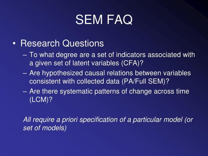 SEM FAQ