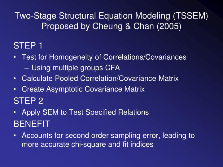 Two-Stage Structural Equation Modeling (TSSEM)
