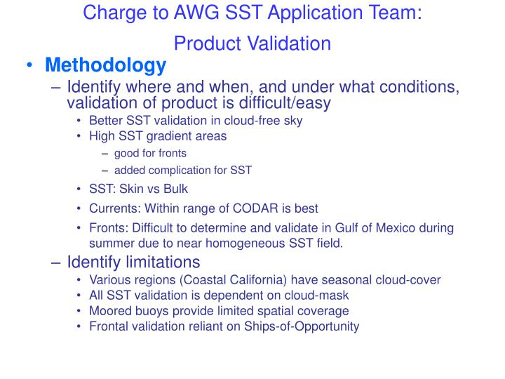Charge to AWG SST Application Team: