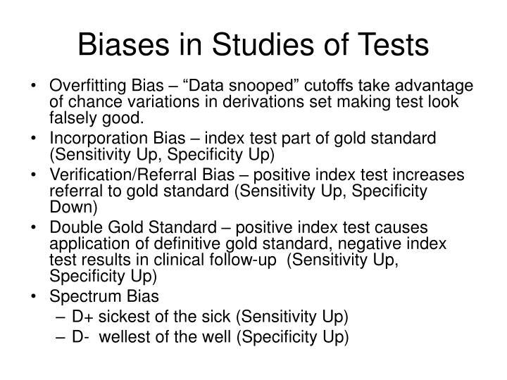Biases in Studies of Tests