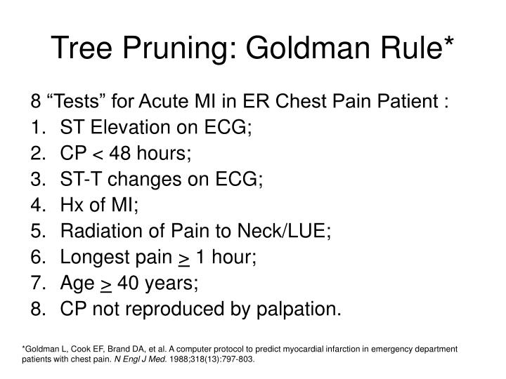 Tree Pruning: Goldman Rule*