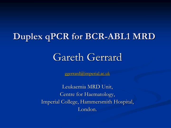 duplex qpcr for bcr abl1 mrd