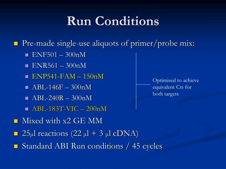 Run Conditions
