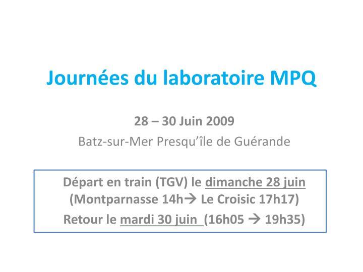Journées du laboratoire MPQ