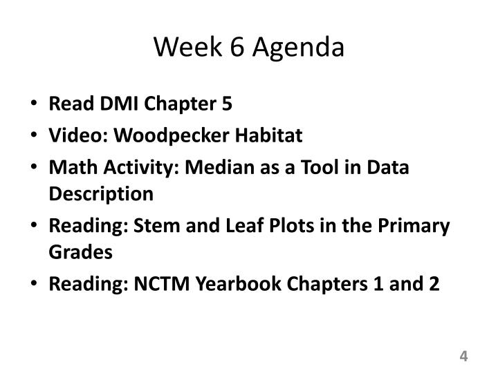 Week 6 Agenda