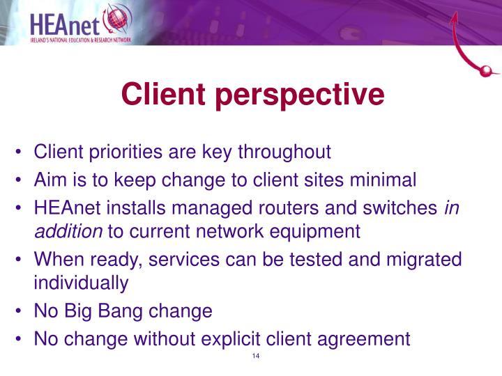Client perspective