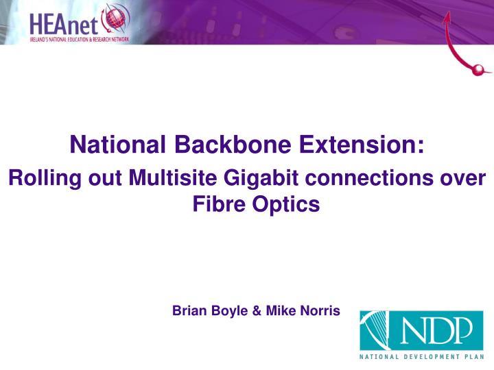 National Backbone Extension: