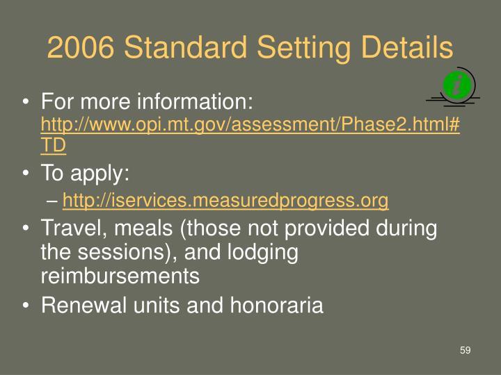 2006 Standard Setting Details