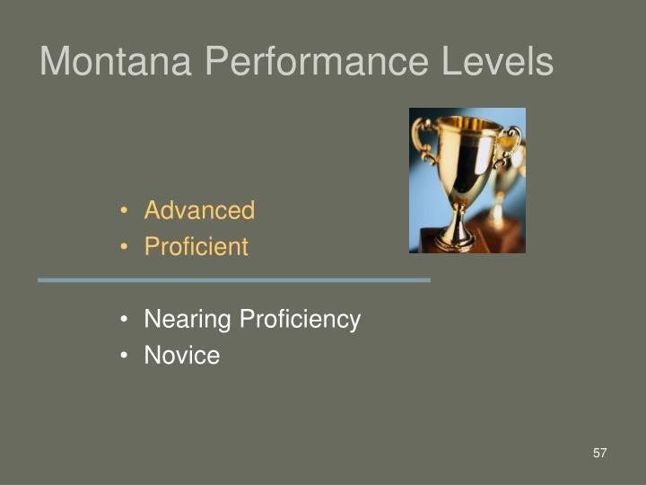 Montana Performance Levels