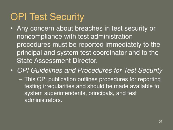 OPI Test Security