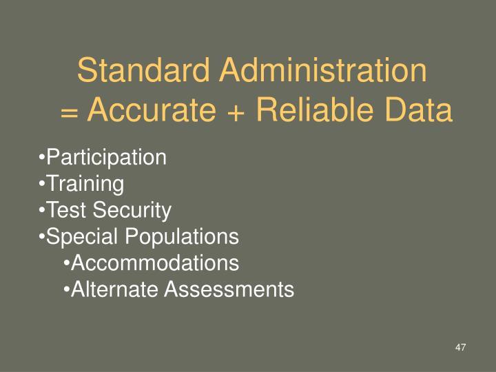 Standard Administration
