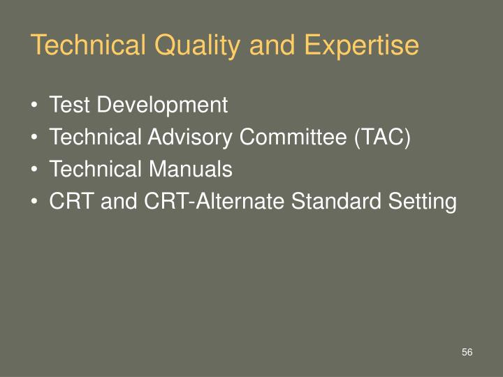 Technical Quality and Expertise