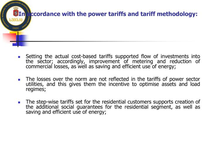 In accordance with the power tariffs and tariff methodology: