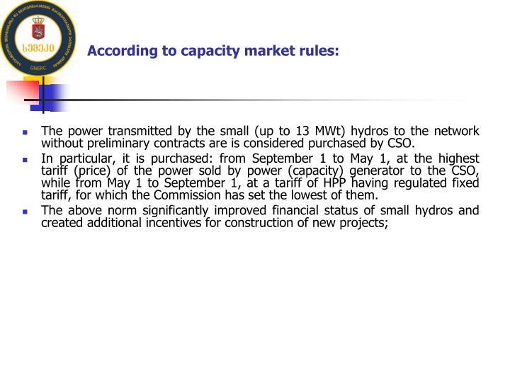 According to capacity market rules: