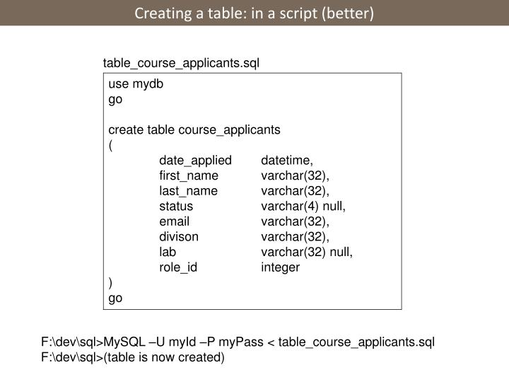 Creating a table: in a script (better)