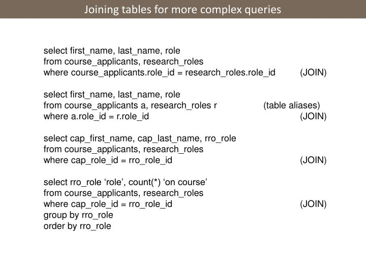 Joining tables for more complex queries