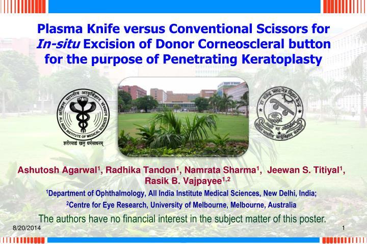 Plasma Knife versus Conventional Scissors for